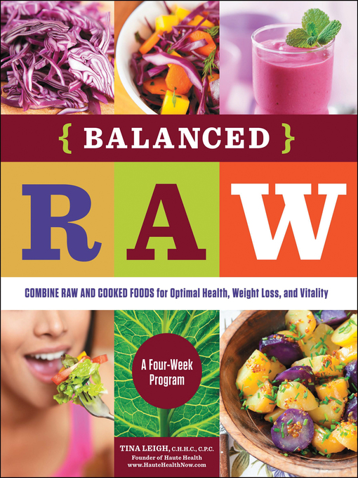 Title details for Balanced Raw by Tina Leigh - Available