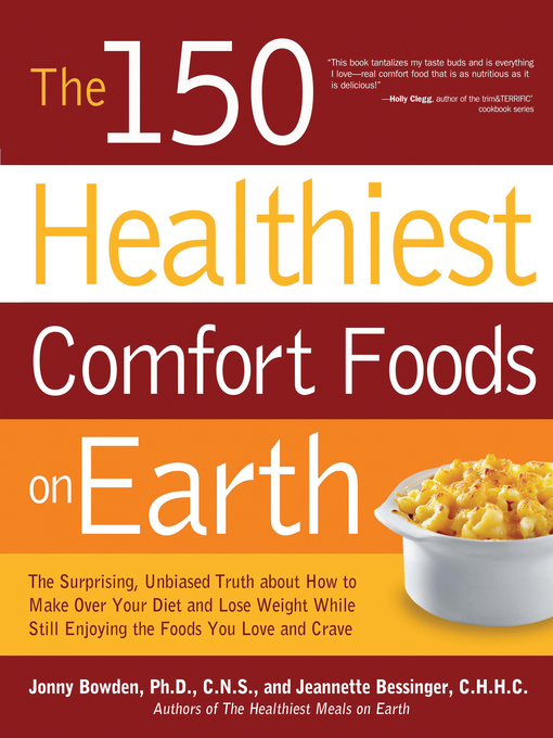 Title details for The 150 Healthiest Comfort Foods on Earth by Jonny Bowden - Wait list