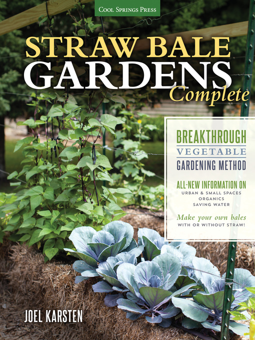 Title details for Straw Bale Gardens Complete by Joel Karsten - Wait list