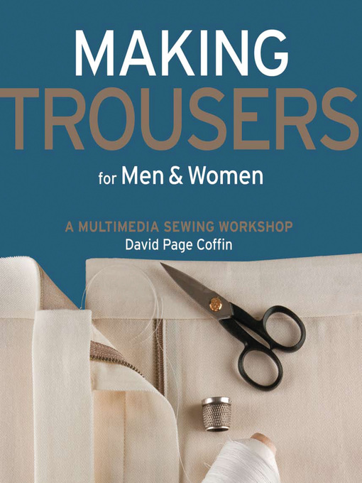 Title details for Making Trousers for Men & Women by David Coffin - Available