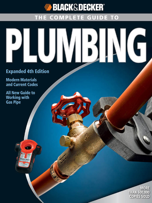 Title details for The Complete Guide to Plumbing by Editors of Creative Publishing - Wait list