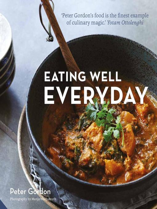 Title details for Eating Well Everyday by Peter Gordon - Wait list