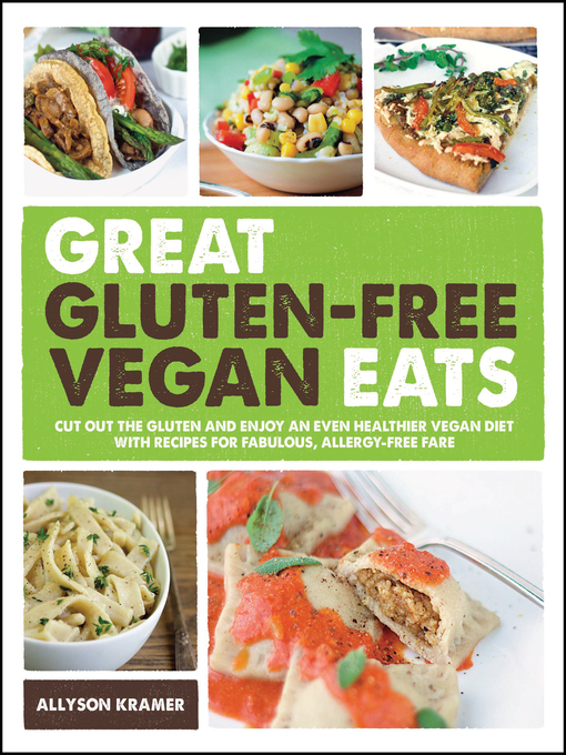 Cover image for Great Gluten-Free Vegan Eats