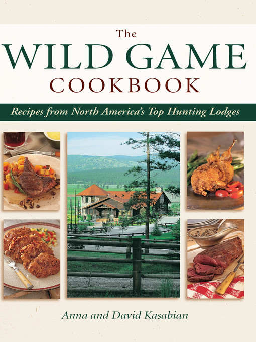 Title details for Wild Game Cookbook by David Kasabian - Available