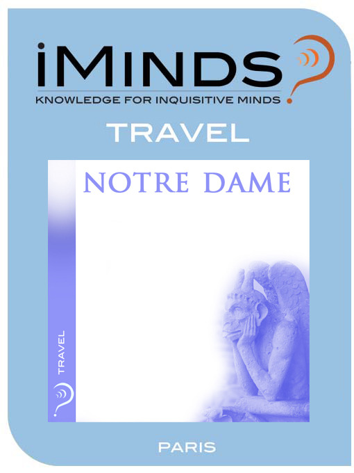 Title details for Notre Dame by iMinds - Available