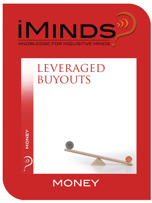 leveraged buyouts The mechanics of a simple leveraged buy-out basic leveraged buyout (lbo) about transcript the mechanics of a simple leveraged buy-out created by sal khan.
