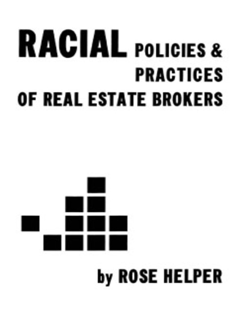 Cover of Racial Policies and Practices of Real Estate Brokers