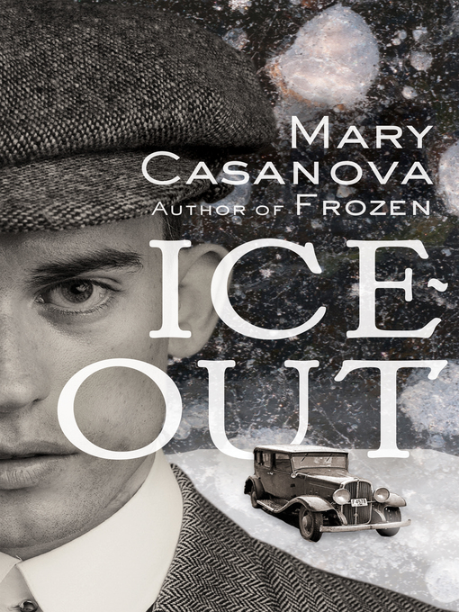Title details for Ice-Out by Mary Casanova - Wait list