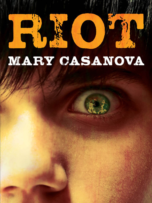 Title details for Riot by Mary Casanova - Available