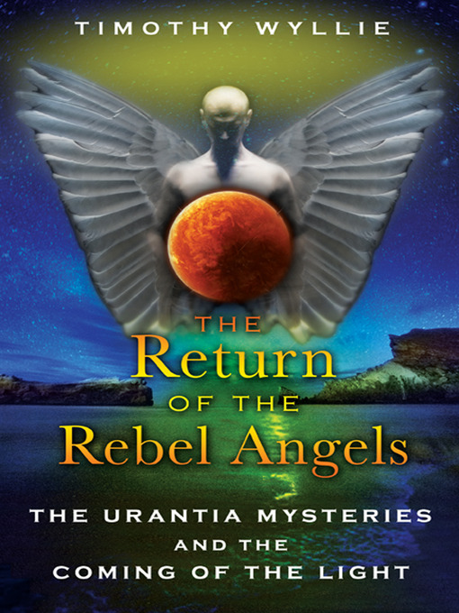 Title details for The Return of the Rebel Angels by Timothy Wyllie - Available