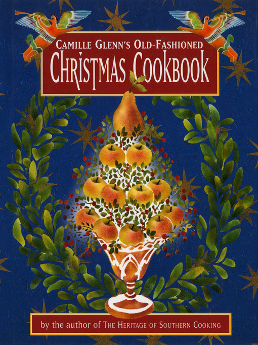 Cover image for Camille Glenn's Old-Fashioned Christmas Cookbook