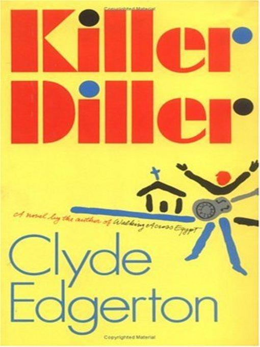 Title details for Killer Diller by Clyde Edgerton - Available