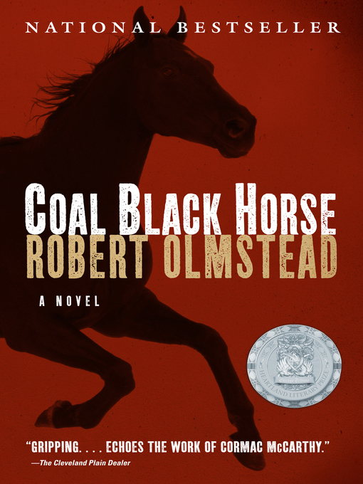 Title details for Coal Black Horse by Robert Olmstead - Available