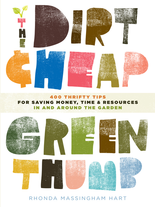 Title details for The Dirt-Cheap Green Thumb by Rhonda Massingham Hart - Wait list