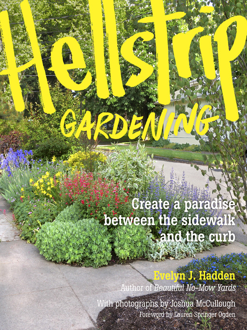 Title details for Hellstrip Gardening by Evelyn Hadden - Wait list