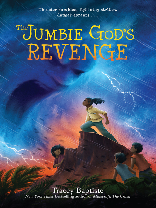 Title details for The Jumbie God's Revenge by Tracey Baptiste - Available