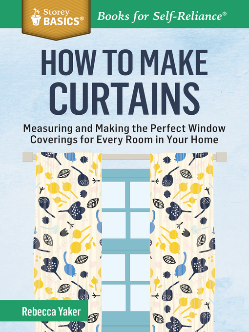 Title details for How to Make Curtains by Rebecca Yaker - Available