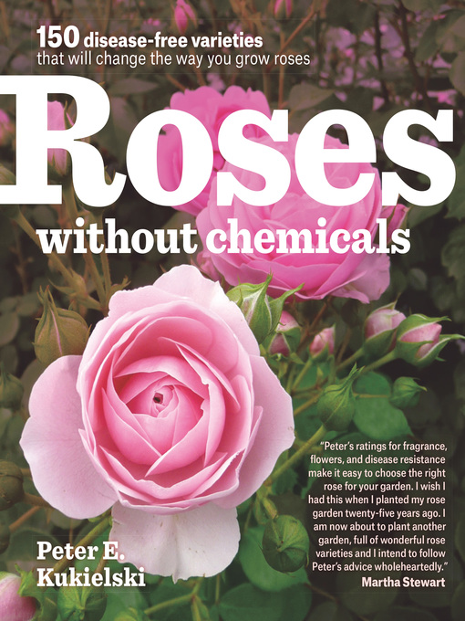Title details for Roses Without Chemicals by Peter Kukielski - Available