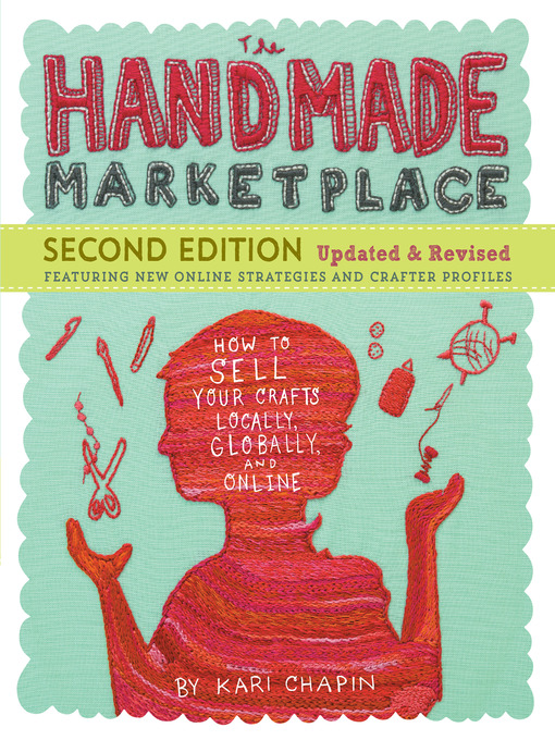Title details for The Handmade Marketplace by Kari Chapin - Available