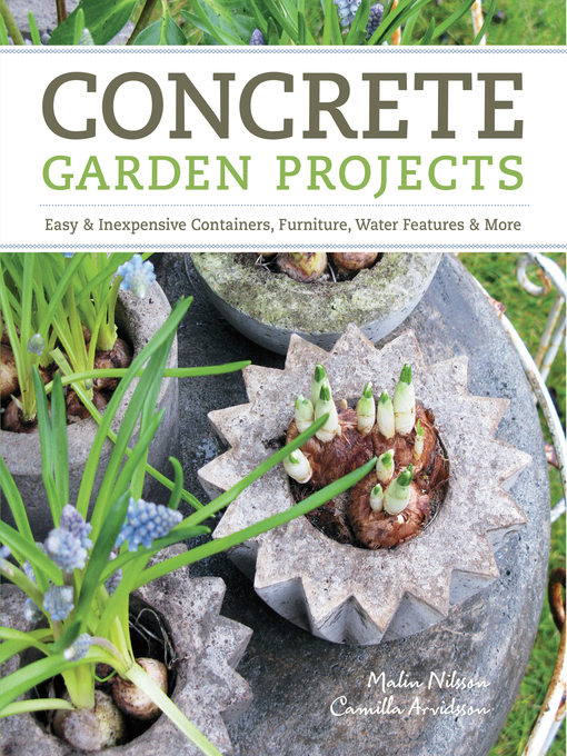 Title details for Concrete Garden Projects by Camilla Arvidsson - Available
