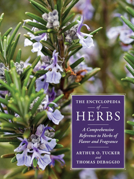 Title details for The Encyclopedia of Herbs by Thomas DeBaggio - Available