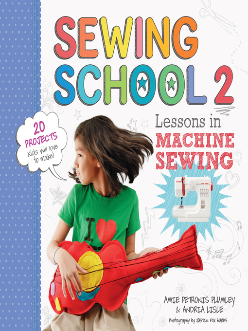 Title details for Sewing School ® 2 by Andria Lisle - Available