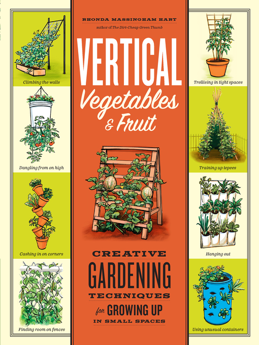 Title details for Vertical Vegetables and Fruit by Rhonda Massingham Hart - Available