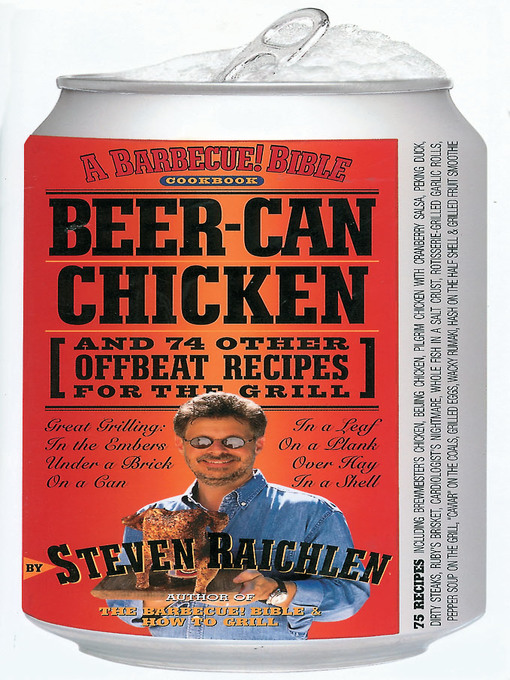 Title details for Beer-Can Chicken by Steven Raichlen - Available
