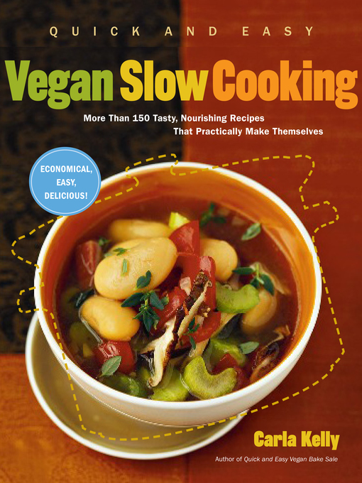 Cover image for Quick and Easy Vegan Slow Cooking