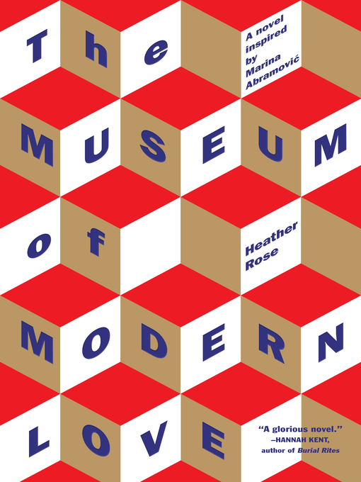 Title details for The Museum of Modern Love by Heather Rose - Wait list