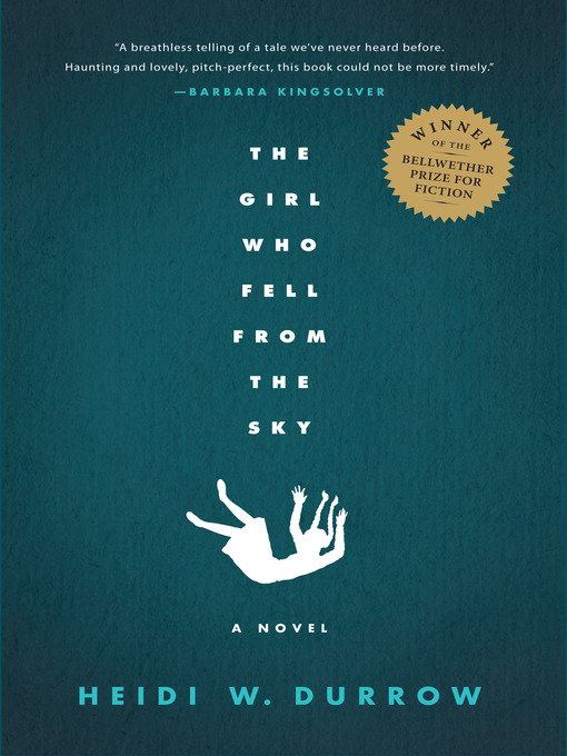 Title details for The Girl Who Fell from the Sky by Heidi W. Durrow - Available