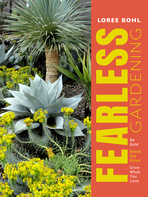 Title details for Fearless Gardening by Loree Bohl - Available