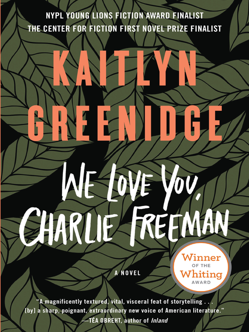 Title details for We Love You, Charlie Freeman by Kaitlyn Greenidge - Wait list