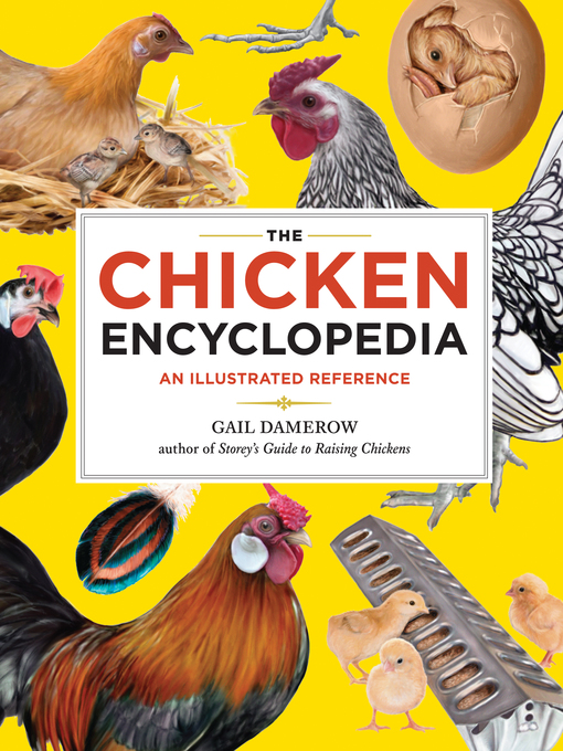 Title details for The Chicken Encyclopedia by Gail Damerow - Available