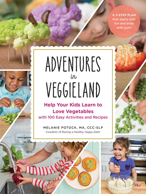 Title details for Adventures in Veggieland by Melanie Potock - Available