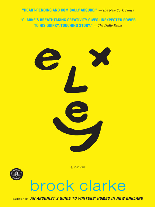 Title details for Exley by Brock Clarke - Available