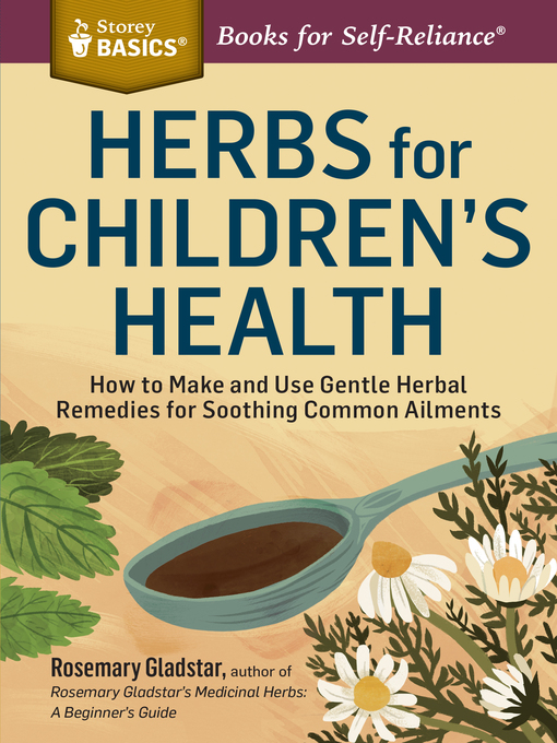 Title details for Herbs for Children's Health by Rosemary Gladstar - Available