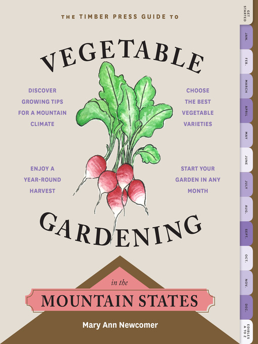 Title details for The Timber Press Guide to Vegetable Gardening in the Mountain States by Mary Ann Newcomer - Wait list