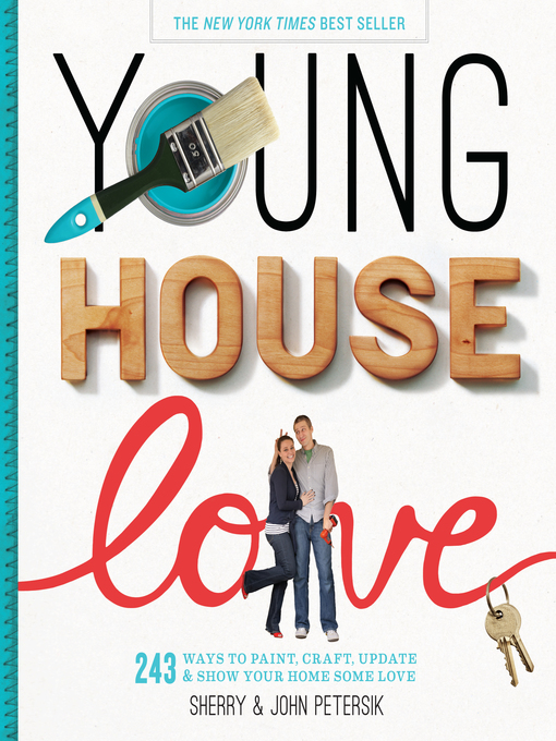 Title details for Young House Love by Sherry Petersik - Available