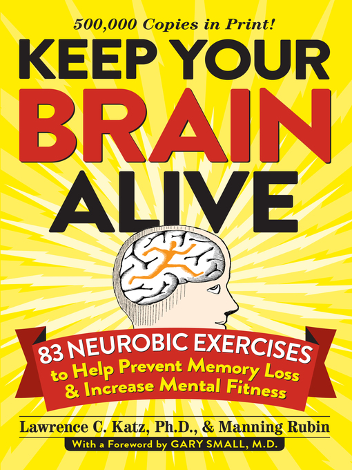 Title details for Keep Your Brain Alive by Lawrence Katz - Available