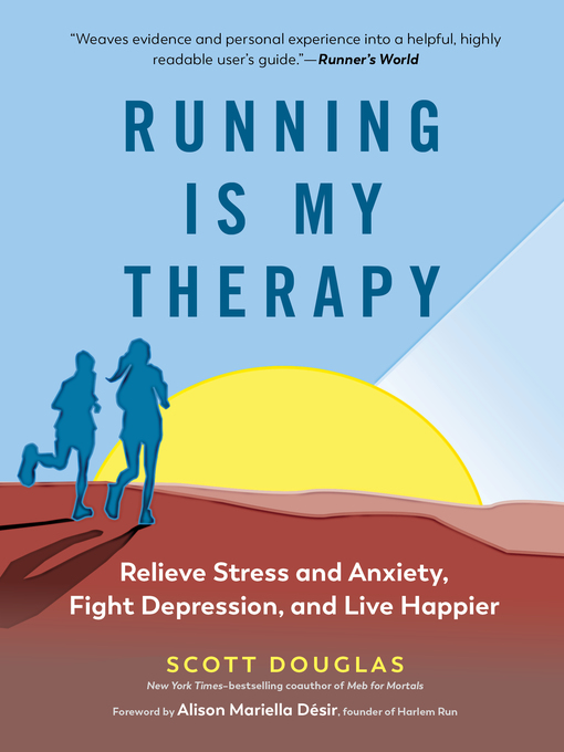 Title details for Running Is My Therapy by Scott Douglas - Available