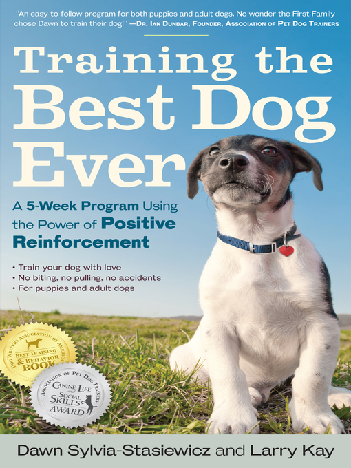Title details for Training the Best Dog Ever by Larry Kay - Available