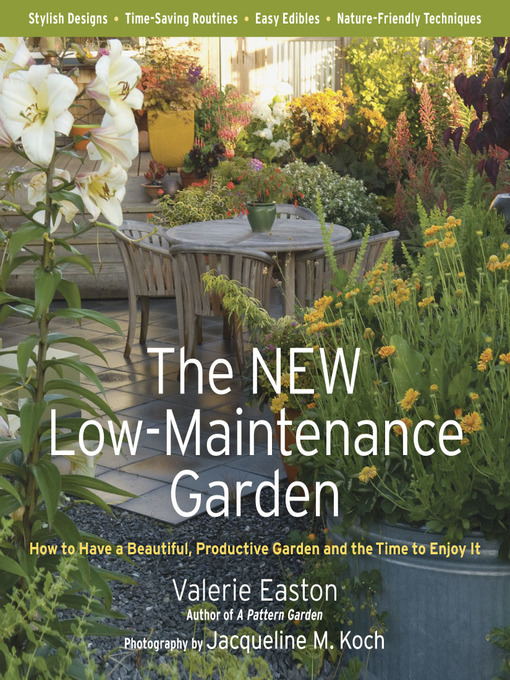 Title details for The New Low-Maintenance Garden by Valerie Easton - Available