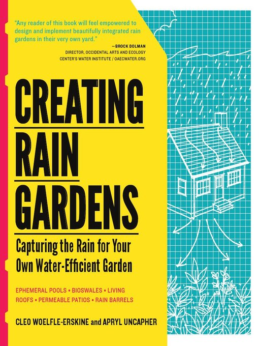 Title details for Creating Rain Gardens by Apryl Uncapher - Wait list