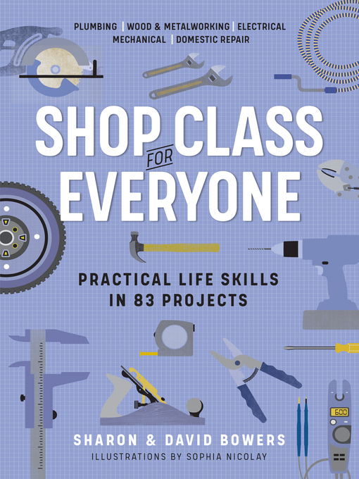 Title details for Shop Class for Everyone by Sharon Bowers - Available