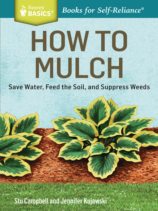 Title details for How to Mulch by Stu Campbell - Available
