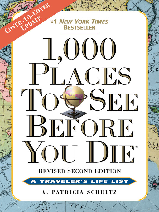 Title details for 1,000 Places to See Before You Die by Patricia Schultz - Wait list