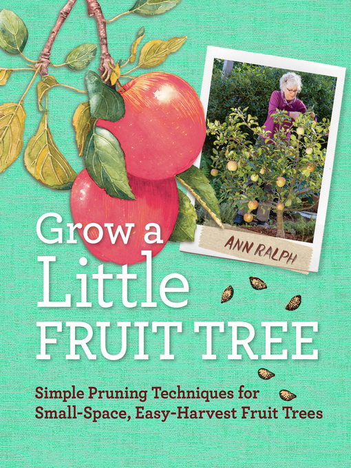 Title details for Grow a Little Fruit Tree by Ann Ralph - Wait list