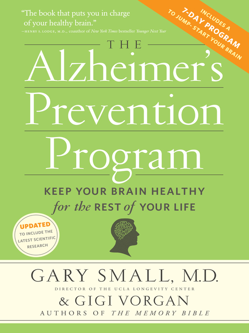 Title details for The Alzheimer's Prevention Program by Gary Small - Available