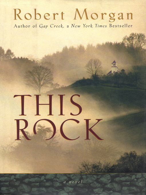 Title details for This Rock by Robert Morgan - Available